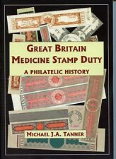 GB MEDICINE STAMP DUTY: A PHILATELIC HISTORY Tanner Specialised Revenue Cat. etc