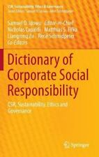 CSR, Sustainability, Ethics and Governance Ser.: Dictionary of Corporate...