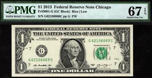 2013 $1 Chicago Federal Reserve Note FRN 3001-G PMG 67 EPQ G-C Block TOP POP 1/0