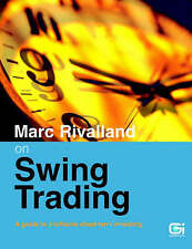 Marc Rivalland on Swing Trading; Paperback Book, 9781897597194