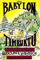 FROM BABYLON TO TIMBUKTU - WINDSOR, RUDOLPH R. - NEW PAPERBACK BOOK