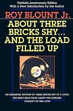 About Three Bricks Shy... and the Load Filled Up: The Story of the Greatest Foot