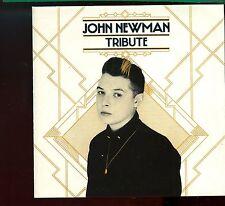 John Newman / Tribute