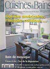 CUISINE & BAINS MAG N° 135--CUISINE AMERICAINE/BAIN DE MOSAIQUE/CAVES A VIN
