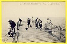 cpa 33 - ARCACHON (Gironde) PÊCHEURS sur la JETÉE du MOULLEAU Belle Animations