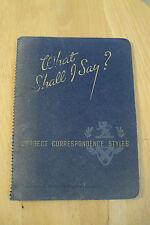 "Vtg 1936 Booklet~""WHAT SHALL I SAY?""~Correct Correspondence Styles~"