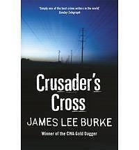 Crusader's Cross, Burke, James Lee, Excellent Book