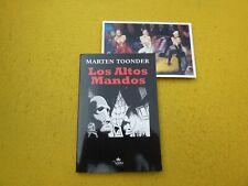 LIbro LOS ALTOS MANDOS - Marten Toonder - Satira Capitalismo - 2009