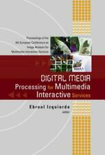 Digital Media Processing for Multimedia Interactive Services, Proceedings of the