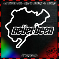 Neverbeen Car Decal Bumper Sticker Novelty Nurburgring Euro JDM DUB- 17 Colours