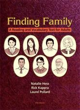 Finding Family : A Reading and Vocabulary Text for Adults by Natalie Hess,...