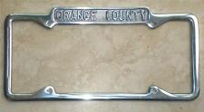 NEW 1929 - 1939 ORANGE COUNTY, California License Plate Frame Ford Chevy Buick
