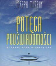 POTĘGA PODŚWIADOMOŚCI, wyd.2020 uzupełnione, Murphy Joseph | Polish Book, Polska