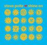 "Steve Poltz : Shine On VINYL 12"" Album (2019) ***NEW*** FREE Shipping, Save £s"