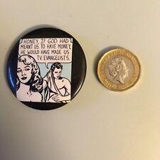 BADGE: Humorous 1950s 1960s cartoon strip style comedy parody comic badge