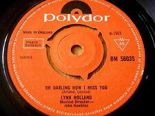 "Lynn HOLLAND-OH Darling COME MI MANCHI 7"" in vinile"
