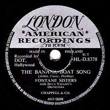 """RARE LONDON 78 THE FONTANE SISTERS """" THE BANANA BOAT SONG """" UK LONDON HLD8378 E-"""