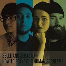 Belle and Sebastian - How To Solve Our Human Problems [New CD]
