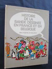 Livre HISTOIRE DE LA BANDE DESSINEE EN FRANCE ET EN BELGIQUE Ed. Glénat 1979