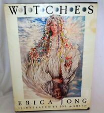 Witches by Erica Jong Illus by J. Smith HCDJ 1981