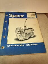 SPICER 6000 SERIES MAIN TRANSMISSION PARTS LIST T210-6000 OCTOBER 1979