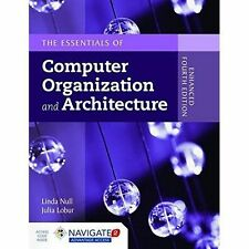 The Essentials of Computer Organization and Architecture, Fourth Edition (Intern