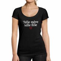 ULTRABASIC Femme Coupe-Bas T-Shirt : Telle Mere Telle Fille