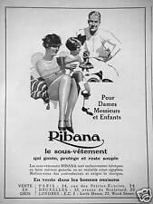 PUBLICITÉ 1931 RIBANA LE SOUS-VÊTEMENT IDÉAL POUR DAMES MESSIEURS ET ENFANTS