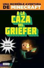 Minecraft. a la Caza Del Griefer by Winter Morgan (2016, Paperback)