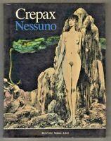 VALENTINA - NESSUNO di Guido CREPAX Rizzoli Milano Libri 1990 1^ ediz. OTTIMO!