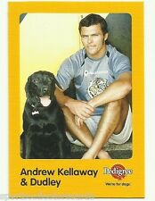 2005 AFL RICHMOND TIGERS ANDREW KELLAWAY AND DUDLEY AUSKICK PEDIGREE DOG CARD