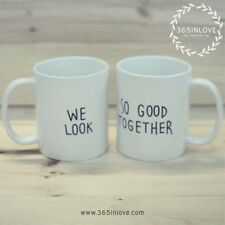 Cute His and Hers Matching Coffee Mug Cup Set - We Look So Good Together (MC036)