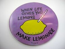 Vintage Collectible Pin Button: When Life Gives You Lemons Make Lemonade