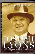 JOSEPH LYONS ~ The People's Prime Minister by Anne Henderson ~ Hardcover D/J