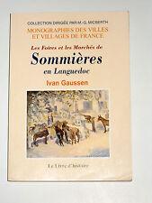 Les Foires et les Marchés de Sommières en Languedoc Gard