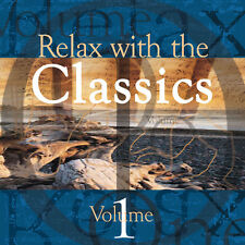 Relax with the Classics Vol1  Classical music to relax & calm  *NEW*