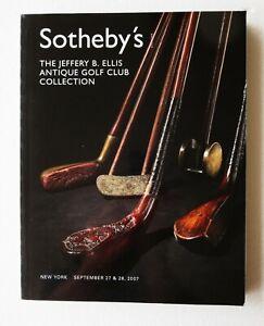 Sotheby's Jeffery Ellis Antique Golf Club Collection Auction Catalog New York