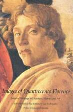 Italian literature and thought series: Images of quattrocento Florence: