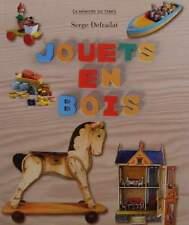 LIVRE/BOOK : JOUETS EN BOIS/WOODEN TOYS (antique,vintage,garage,bateaux,figure