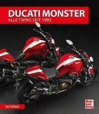 Ducati Monster Alle Twins seit 1993 Ian Falloon Autor unterschrieben