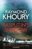 Rasputin's Shadow by Raymond Khoury (Hardback)