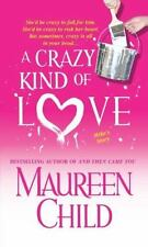 A Crazy Kind of Love by Maureen Child (The Marconi Sisters #2) (2004, PB) 3994