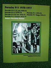 PORSCHE 911 911T 911E LUX S N CARRERA & TARGA AUTOBOOK WORKSHOP MANUAL 1970-1977