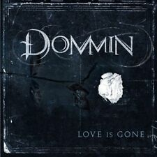 Dommin - Love is Gone  (CD, Feb-2010, Roadrunner Records)