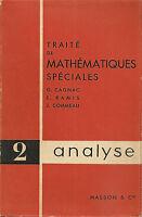 Analisi Matematica _ TRAITE DE MATHEMATIQUES SPECIALES _ 2- ANALYSE _ CAGNAC ..