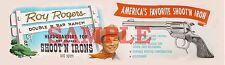 "Western Roy Rogers Shoot'n Iron Cap Gun & Spurs Ad 3 1/4"" X 10 3/4"" Repro"
