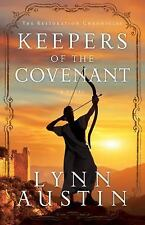 The Restoration Chronicles: Keepers of the Covenant 2 by Lynn Austin (2014,...