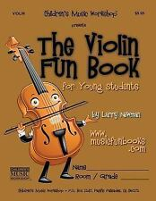 The Violin Fun Book : For Young Students by Larry Newman (2011, Paperback)