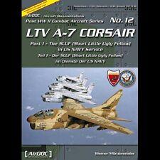 AirDoc ADP 012 LTV A-7 Corsair Der SLUF im Dienste der US NAVY