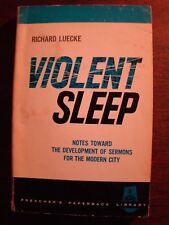 VIOLENT SLEEP NOTES TOWARD DEVELOPMENT OF SERMONS FOR THE MODERN CITY PB
